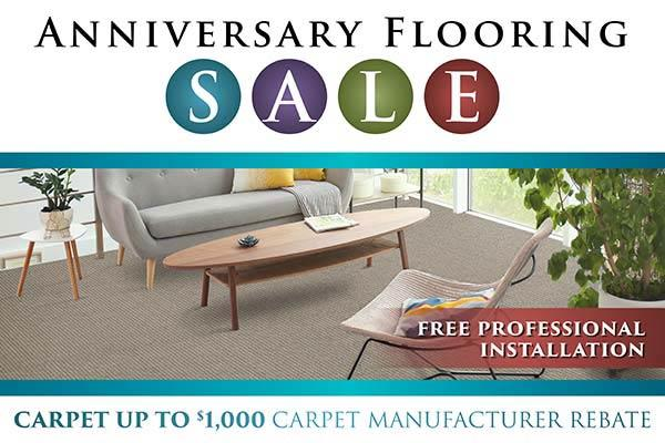 Up to $1000 carpet manufacturer rebate during our Anniversary Flooring Sale