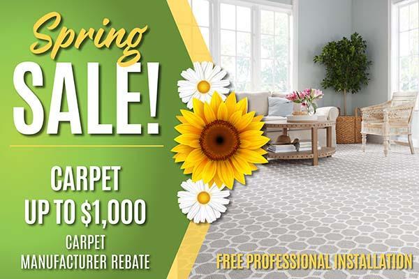 Spring Sale! Carpet up to $1000 carpet manufacturer rebate. Free professional installation