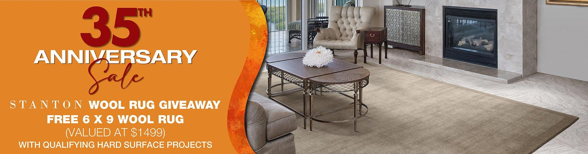 35th Anniversary sale. Stanton wool rug giveaway. Free 6 x 9 wool rug with qualifying hard surface projects. Valued at $1499.